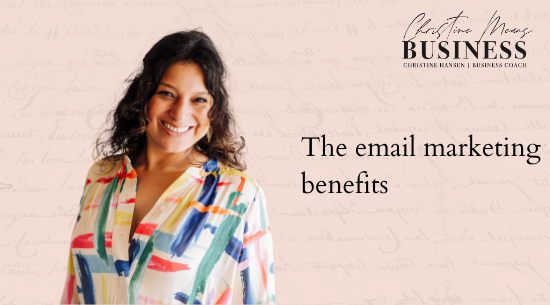 the email marketing benefits