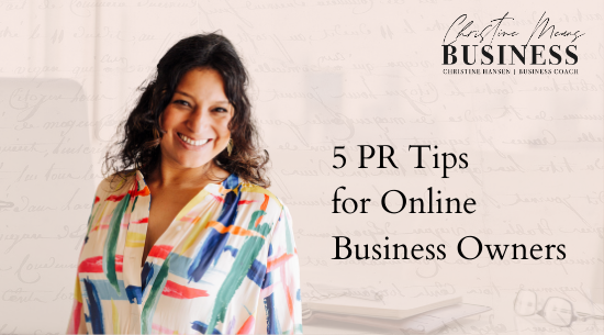 5 PR tips for online business owners