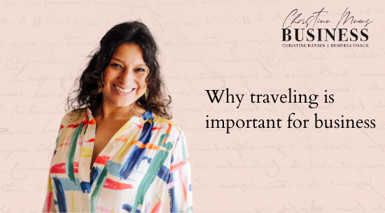 why traveling is important for business