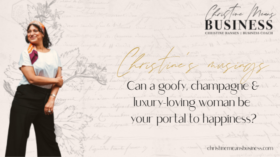 Can a goofy, champagne & luxury-loving woman be your portal to happiness_