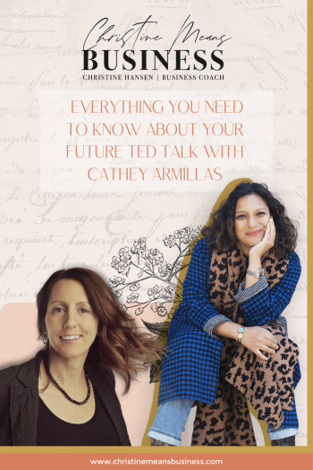Everything you need to know about your future TED Talk with Cathey Armillas Pin