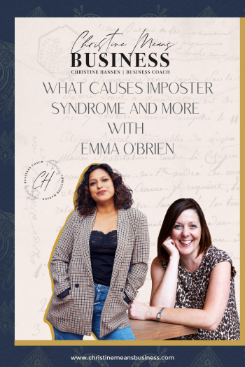 What causes imposter syndrome and more with Emma O'Brien Pin